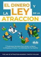 El Dinero Y La Ley De La Atracci  n PDF