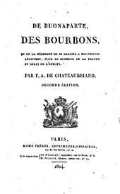 De buonaparte, des Bourbons: et de la nécessité de se rallier a nos princes légitimes, pour le bonheur de la France et celui de l'Europe
