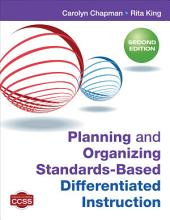 Planning and Organizing Standards-Based Differentiated Instruction: Edition 2