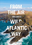 From the Air   Ireland s Wild Atlantic Way PDF