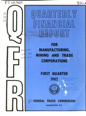 Quarterly financial report for manufacturing, mining and trade corporations