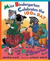 Miss Bindergarten Celebrates the 100th Day of Kindergarten PDF