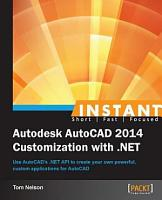 Instant Autodesk AutoCAD 2014 Customization with  NET PDF