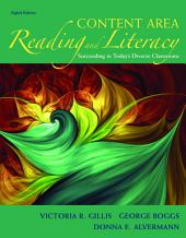 Content Area Reading and Literacy: Succeeding in Today's Diverse Classrooms, Edition 8