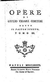 Opere di Giulio Cesare Cortese detto il Pastor Sebeto..: La rosa