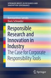 Responsible Research and Innovation in Industry: The Case for Corporate Responsibility Tools