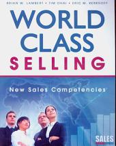 World-Class Selling: New Sales Competencies