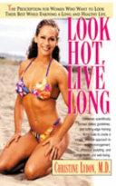 Look Hot, Live Long