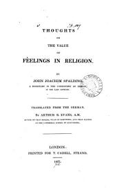 Thoughts on the value of feelings in religion, tr. by A.B. Evans