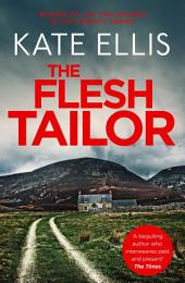 The Flesh Tailor: Number 14 in series, Book 14