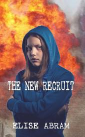 The New Recruit: Volume 1