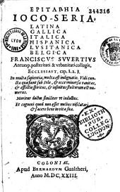 Epitaphia ioco-seria, Latina Gallica Italica Hispanica Lusitanica Belgica