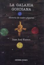 Galaxia gordiana, la- historia de cuatro planetas