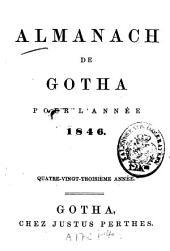 Almanach de Gotha: annuaire généalogique, diplomatique et statistique. 1846