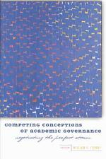 Competing Conceptions of Academic Governance
