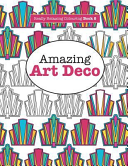 Really Relaxing Colouring Book 8  Amazing Art Deco