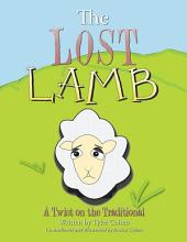 The Lost Lamb: A Twist on the Traditional