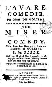 L'avare. Comédie. Par Mons. de Molière.