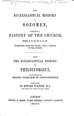 The Ecclesiastical History of Sozomen  Comprising a History of the Church  from A D 324 to A D 440 PDF