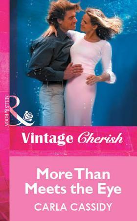 More Than Meets the Eye  Mills   Boon Vintage Cherish  PDF