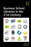 Business School Libraries in the 21st Century PDF