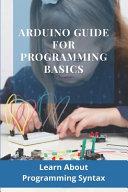 Arduino Guide For Programming Basics
