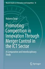 Promoting Competition in Innovation Through Merger Control in the ICT Sector