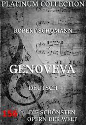 Genoveva (Die Opern der Welt)