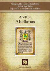 Apellido Abellanas: Origen, Historia y heráldica de los Apellidos Españoles e Hispanoamericanos