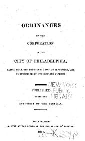 Ordinances of the Corporation of the City of Philadelphia: Passed Since the Fourteenth Day of September, 1815
