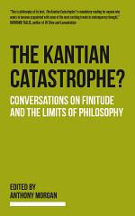 The Kantian Catastrophe?