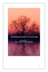 Affirmations To All (Volume 4)