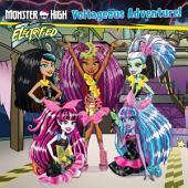 Monster High: Voltageous Adventure!