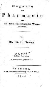 Magazin für Pharmacie und die dahin einschlagenden Wissenschaften,...: Bände 31-32
