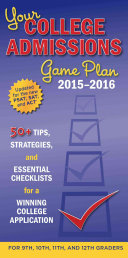Your College Admissions Game Plan 2015-2016