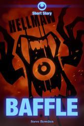 Hellmaw: Baffle: A Hellmaw Short Story