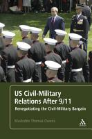 US Civil Military Relations After 9 11 PDF