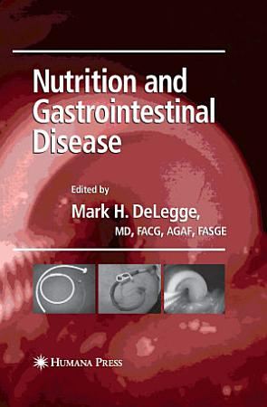 Nutrition and Gastrointestinal Disease PDF