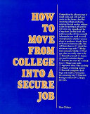 How to Move from College Into a Secure Job