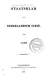 Staatsblad van Nederlandsch Indië: Volumes 1830-1832