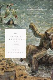 The Leper's Companions: A Novel