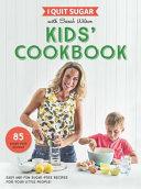 I Quit Sugar Kids Cookbook Book PDF