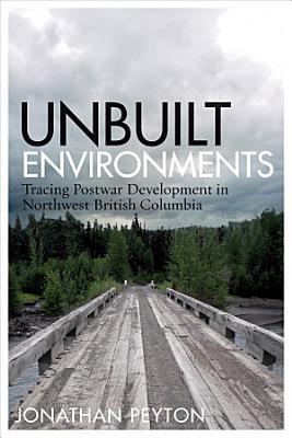 Unbuilt Environments