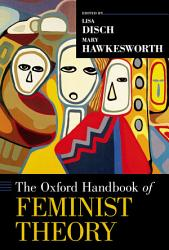 The Oxford Handbook Of Feminist Theory Book PDF