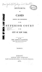 Reports of Cases Argued and Determined in the Superior Court of the City of New York: Volume 6