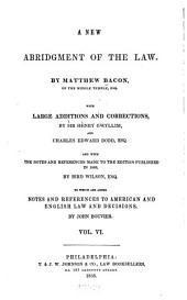 A New Abridgment of the Law: Volume 6