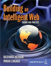 Building an Intelligent Web: Theory and Practice