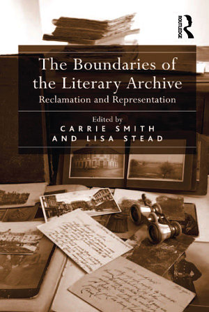 The Boundaries of the Literary Archive