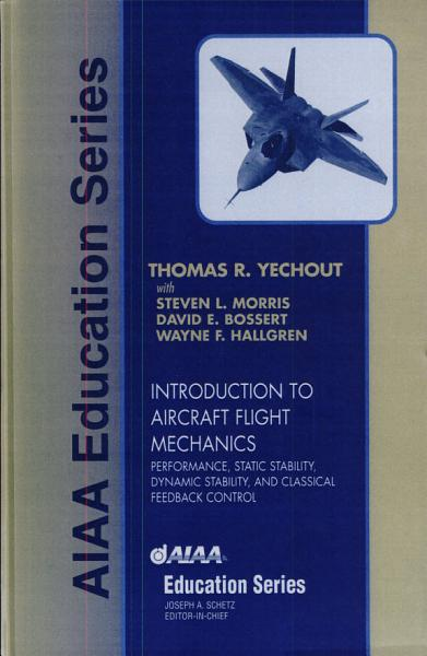 Introduction to Aircraft Flight Mechanics