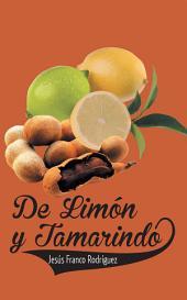 DE LIMON Y TAMARINDO